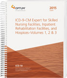 2015 ICD-9-CM Expert for Skilled Nursing Facilities, Inpatient Rehab, and Hospices Vol. 1, 2, 3