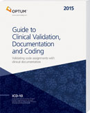 Guide to Clinical Validation, Documentation, and Coding 2015