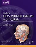 Netter's Atlas of Surgical Anatomy for CPT Coding