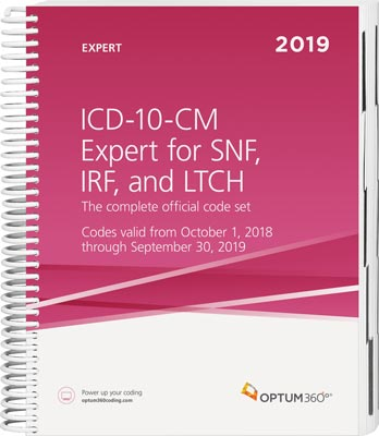 ICD-10-CM Expert for Skilled Nursing Facilities, Inpatient Rehabilitation, and Long Term Care Hospitals