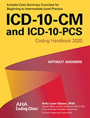 ICD-10-CM and ICD-10-PCS Coding Handbook 2020 Without Answers