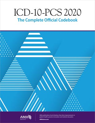 AMA ICD-10-PCS 2020: The Complete Official Code Book