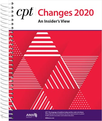 AMA CPT Changes 2020: An Insider's View