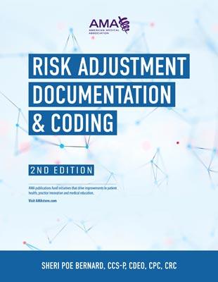 AMA Risk Adjustment Documentation and Coding 2nd Edition