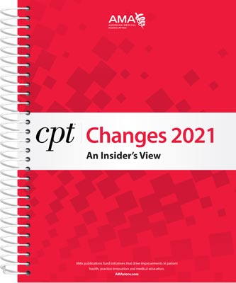 AMA CPT Changes 2021: An Insider's View